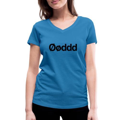 Øøddd (sort skrift) - Økologisk Stanley & Stella T-shirt med V-udskæring til damer