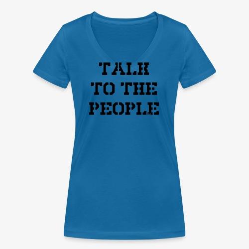 Talk to the people - schwarz - Frauen Bio-T-Shirt mit V-Ausschnitt von Stanley & Stella