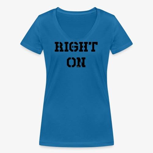 Right On - black - Frauen Bio-T-Shirt mit V-Ausschnitt von Stanley & Stella