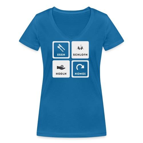 Essn, Schlofn, Hodln, Nomoi - Österreich Edition - Frauen Bio-T-Shirt mit V-Ausschnitt von Stanley & Stella
