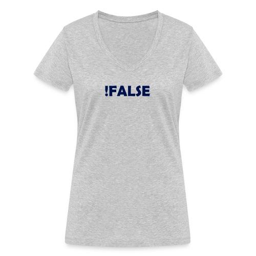 !False - Frauen Bio-T-Shirt mit V-Ausschnitt von Stanley & Stella