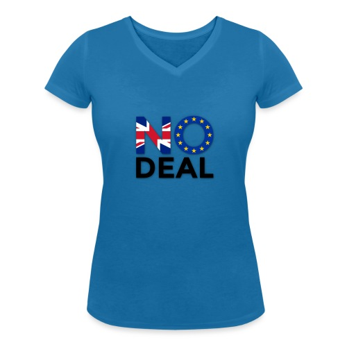 No Deal - Women's Organic V-Neck T-Shirt by Stanley & Stella
