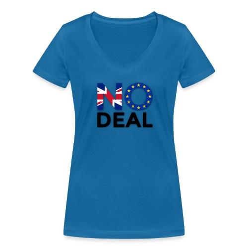 No Deal - Women's Organic V-Neck T-Shirt by Stanley & Stella