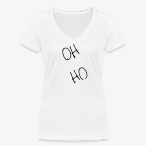 OH HO - Women's Organic V-Neck T-Shirt by Stanley & Stella
