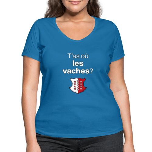 T'as où les vaches ? en Valais ! - Frauen Bio-T-Shirt mit V-Ausschnitt von Stanley & Stella