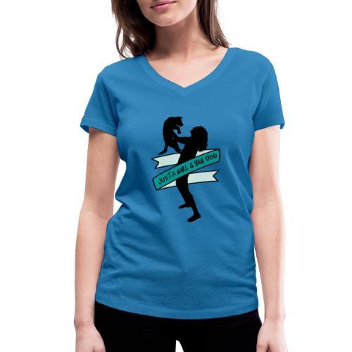 A Girl & Her Dog - Frauchen Mädchen Hund Geschenk - Frauen Bio-T-Shirt mit V-Ausschnitt von Stanley & Stella