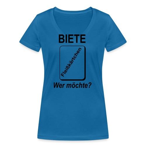 Biete Fleißkärtchen Arbeit Büro Spruch - Frauen Bio-T-Shirt mit V-Ausschnitt von Stanley & Stella