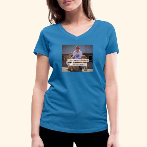 en un mundo de perros con borja capponi - Camiseta ecológica mujer con cuello de pico de Stanley & Stella