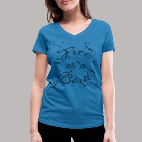 free as a bird | free as a bird - Women's Organic V-Neck T-Shirt by Stanley & Stella