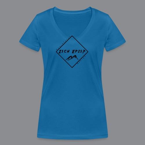 isch epis? - Frauen Bio-T-Shirt mit V-Ausschnitt von Stanley & Stella