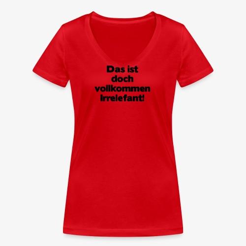 Irrelefant schwarz - Frauen Bio-T-Shirt mit V-Ausschnitt von Stanley & Stella