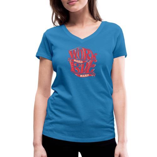 Work hard love hard - Frauen Bio-T-Shirt mit V-Ausschnitt von Stanley & Stella