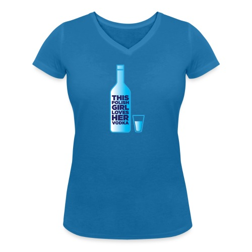 Girl loves Vodka - Frauen Bio-T-Shirt mit V-Ausschnitt von Stanley & Stella