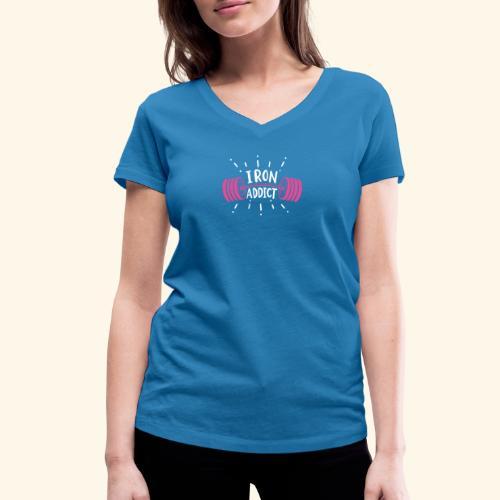 VSK Lustiges GYM Shirt Iron Addict - Frauen Bio-T-Shirt mit V-Ausschnitt von Stanley & Stella