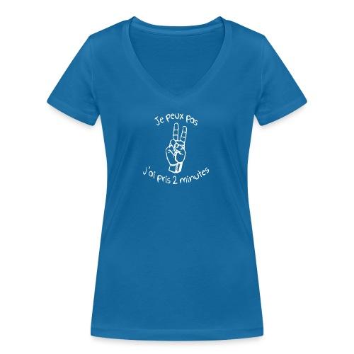 Je peux pas j'ai pris 2 minutes - T-shirt bio col V Stanley & Stella Femme