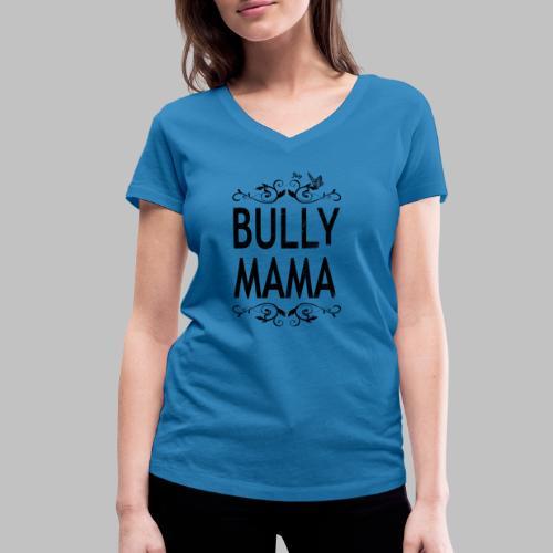 Stolze Bully Mama - Motiv mit Schmetterling - Frauen Bio-T-Shirt mit V-Ausschnitt von Stanley & Stella