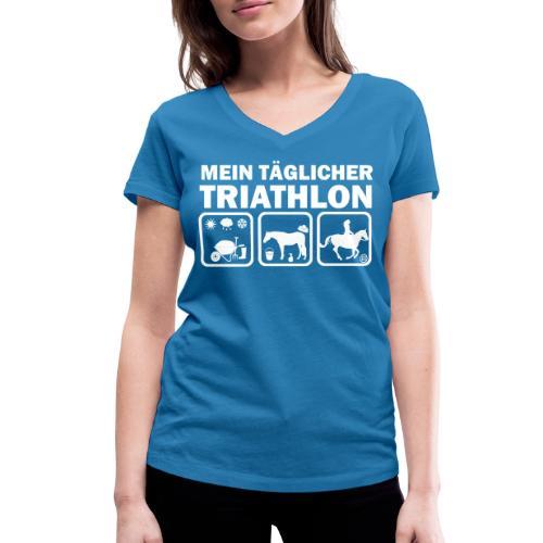 Mein täglicher Triathlon Pferd - Frauen Bio-T-Shirt mit V-Ausschnitt von Stanley & Stella