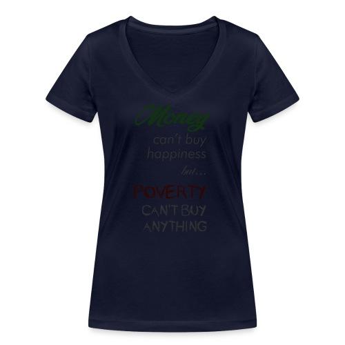 Money can't buy happiness - T-shirt ecologica da donna con scollo a V di Stanley & Stella