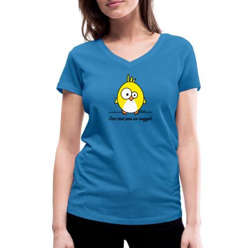 Poussin, Ceci n'est pas un Nugget - T-shirt bio col V Stanley & Stella Femme