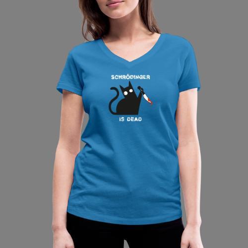 Schrödinger is dead - Frauen Bio-T-Shirt mit V-Ausschnitt von Stanley & Stella