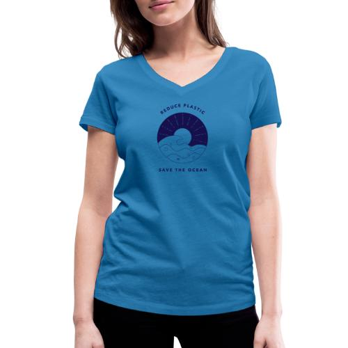 Reduce Plastic - Save The Ocean - Women's Organic V-Neck T-Shirt by Stanley & Stella