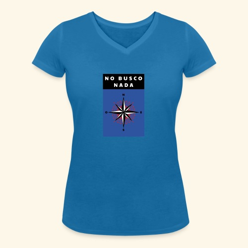 No busco nada - Ich suche nichts - Frauen Bio-T-Shirt mit V-Ausschnitt von Stanley & Stella