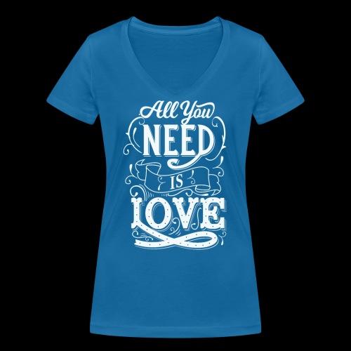 All You Need Is Love - Frauen Bio-T-Shirt mit V-Ausschnitt von Stanley & Stella