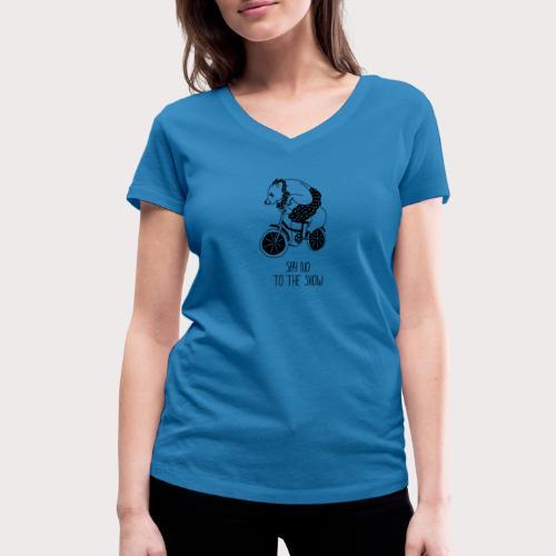 Say No To The Show - Frauen Bio-T-Shirt mit V-Ausschnitt von Stanley & Stella