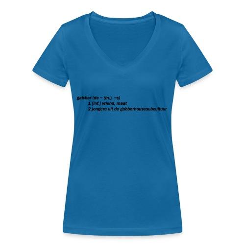 gabbers definitie - Vrouwen bio T-shirt met V-hals van Stanley & Stella