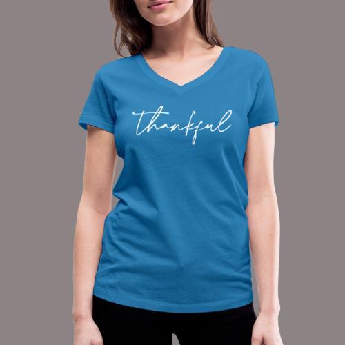 thankful - Frauen Bio-T-Shirt mit V-Ausschnitt von Stanley & Stella