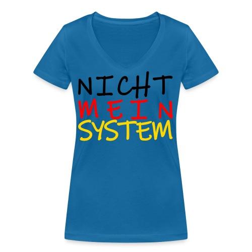 NICHT MEIN SYSTEM - Frauen Bio-T-Shirt mit V-Ausschnitt von Stanley & Stella