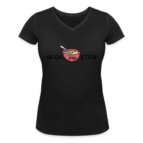 IK GA PAP ETEN - Vrouwen bio T-shirt met V-hals van Stanley & Stella