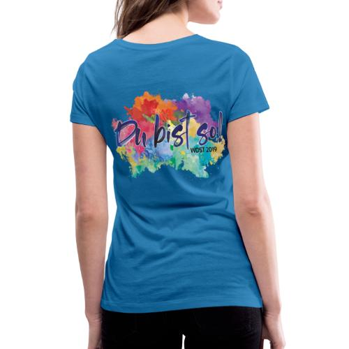 Du bist so! - Frauen Bio-T-Shirt mit V-Ausschnitt von Stanley & Stella