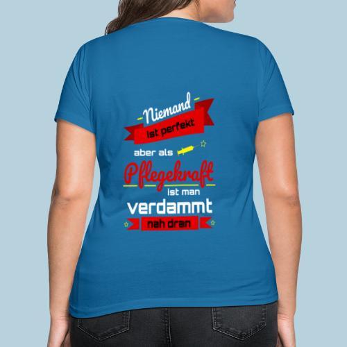 Niemand ist perfekt Pflegekraft rot Geschenkidee - Frauen Bio-T-Shirt mit V-Ausschnitt von Stanley & Stella
