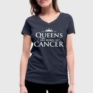 Queens are born as Cancer - Women's V-Neck T-Shirt