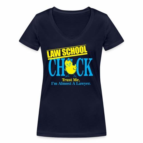 Law School Chick - Women's Organic V-Neck T-Shirt by Stanley & Stella