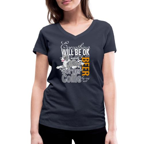 Everything will be ok - Merle & Beer - Women's Organic V-Neck T-Shirt by Stanley & Stella