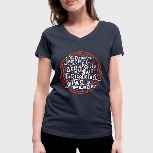 Aimer vivre et se perdre - T-shirt bio col V Stanley & Stella Femme