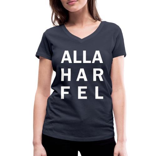Alla har fel - Ekologisk T-shirt med V-ringning dam från Stanley & Stella