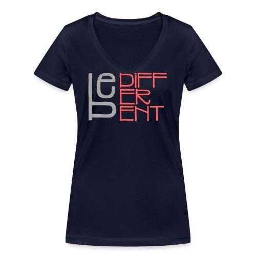 Be different - Fun Spruch Statement Sprüche Design - Frauen Bio-T-Shirt mit V-Ausschnitt von Stanley & Stella