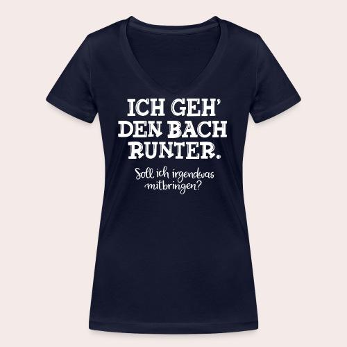 Ich geh' den Bach runter... - Frauen Bio-T-Shirt mit V-Ausschnitt von Stanley & Stella