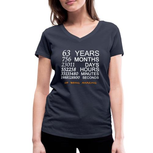 Anniversaire 63 years of being amazing - T-shirt bio col V Stanley & Stella Femme