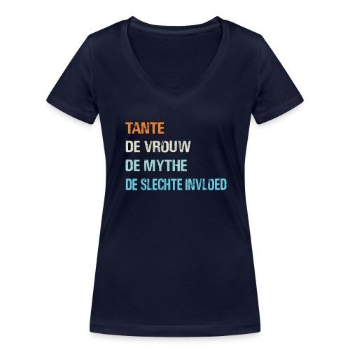 Tante, de vrouw, de mythe, de slechte invloed. - Vrouwen bio T-shirt met V-hals van Stanley & Stella