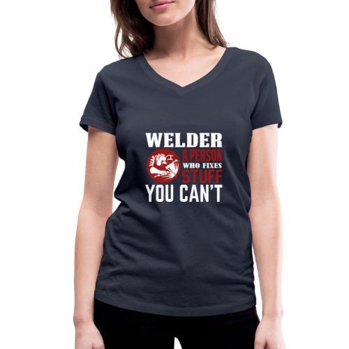 Welder a person who - Frauen Bio-T-Shirt mit V-Ausschnitt von Stanley & Stella