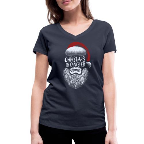 Christmas is canceled (Weihnachten fällt aus) - Frauen Bio-T-Shirt mit V-Ausschnitt von Stanley & Stella