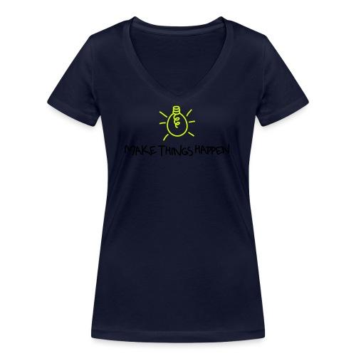 Make Things Happen 2 - Frauen Bio-T-Shirt mit V-Ausschnitt von Stanley & Stella