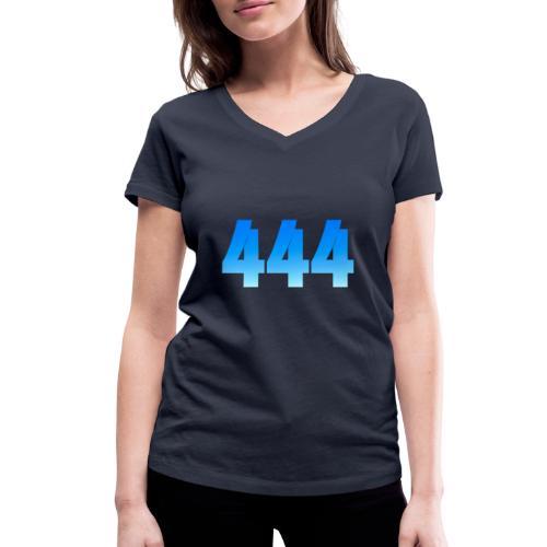 444 annonce que des Anges vous entourent. - T-shirt bio col V Stanley & Stella Femme