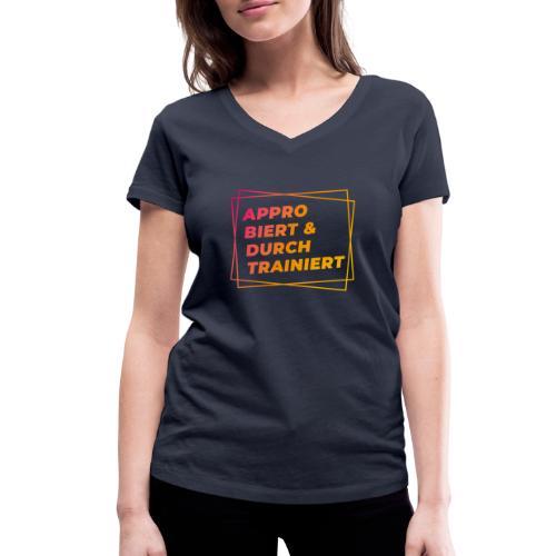 Approbiert & durchtrainiert (DR2) - Frauen Bio-T-Shirt mit V-Ausschnitt von Stanley & Stella