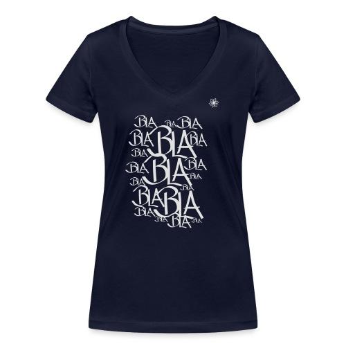 Blablabla - Frauen Bio-T-Shirt mit V-Ausschnitt von Stanley & Stella
