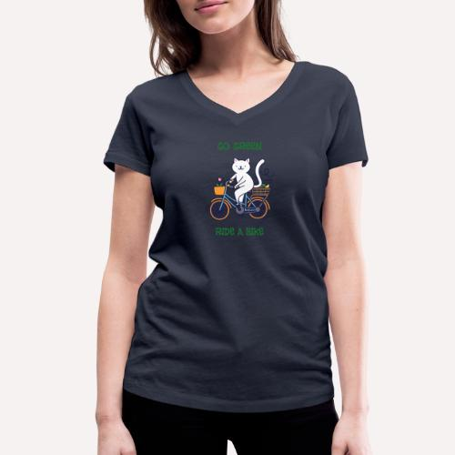 Caring About Climate Change? Go Green Ride A Bike - Women's Organic V-Neck T-Shirt by Stanley & Stella